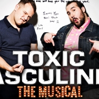 TOXIC MASCULINITY: THE MUSICAL Comes to Feinstein's/54 Below Photo
