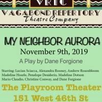 Vagabond Repertory Theater Company Presents MY NEIGHBOR AURORA Photo