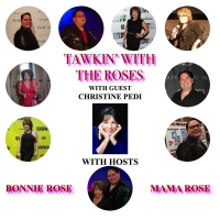 VIDEO: Christine Pedi Joins TAWKIN' WITH THE ROSES Photo