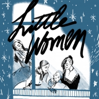 LITTLE WOMEN is Coming to the Strand Theater Company