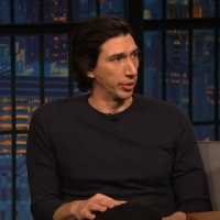 VIDEO: Hear Adam Driver Talk About his Julliard Audition on LATE NIGHT WITH SETH MEYE Video
