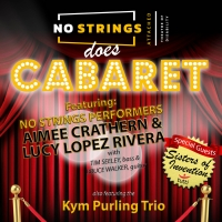 NO STRINGS DOES CABARET Hits the Stage This Summer Photo