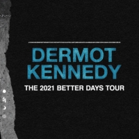 Dermot Kennedy Adds Additional Dates To His 'Better Days' Tour Photo