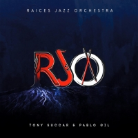Raices Jazz Orchestra With Tony Succar & Pablo Gil Premiere Video Release Announced J Photo