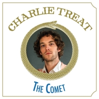 Charlie Treat to Release 'The Comet' Feb. 26 Photo