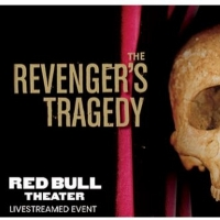 Red Bull Theater Continues Free Livestream Reunion Readings With THE REVENGER'S TRAGE Photo
