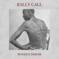 Monique DeBose Releases New Single 'Rally Call' Photo