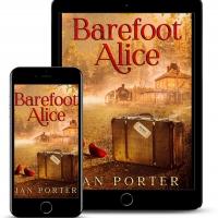 Jan Porter Releases New Women's Literary Novel 'Barefoot Alice' Photo
