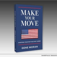 Gene Moran Releases New Book MAKE YOUR MOVE: CHARTING YOUR POST-MILITARY CAREER Photo