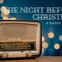Rose Center Theater Presents THE NIGHT BEFORE CHRISTMAS Radio Play Photo