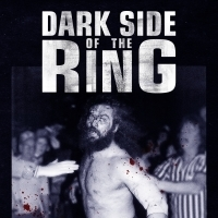Viceland Orders Second Season of DARK SIDE OF THE RING Photo