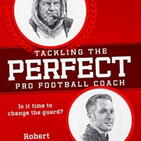 Robert John DeLuca Releases New Book TACKLING THE PERFECT PRO FOOTBALL COACH
