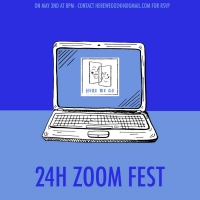 Here We Go Presents 24 Hour Zoom Festival Photo