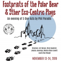 FOOTPRINTS OF THE POLAR BEAR & OTHER ECO-CENTRIC PLAYS Announced At American Theatre of Actors