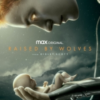 VIDEO: HBO Max Debuts Trailer for Ridley Scott's RAISED BY WOLVES Photo