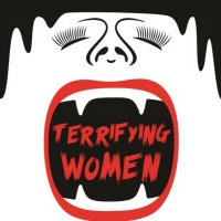 TERRIFYING WOMEN to be Presented at the Golden Goose Theatre Photo