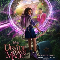 Disney Channel Announces Premiere Date for New Original Movie UPSIDE-DOWN MAGIC Photo