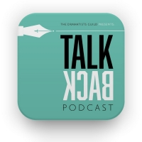 Listen: Season 3 of THE DRAMATISTS GUILD PRESENTS: TALKBACK Launches With Christine T Photo