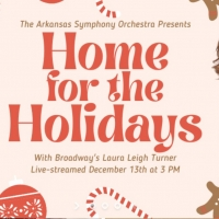 BWW Previews: HOME FOR THE HOLIDAYS WITH THE ARKANSAS SYMPHONY ORCHESTRA at Virtual F Photo
