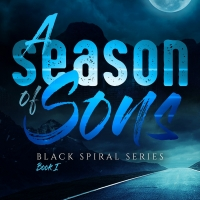 Rob Tucker Releases New Paranormal Thriller - A Season Of Sons Photo