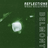 Belmont Announces New EP REFLECTIONS