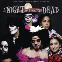 A Day Of The Dead Show is Coming To Hartford Fringe Festival Photo