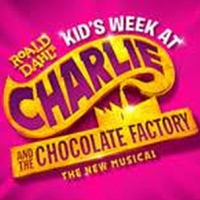 Kids Week Announced At CHARLIE AND THE CHOCOLATE FACTORY Photo