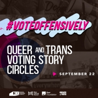 BWW Previews: #VOTEOFFENSIVELY at The Theater Offensive Photo