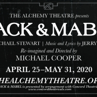 The Alchemy Theatre Will Present MACK & MABEL Photo