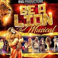 BWW Review: BE A LION RETURNS...BETTER THAN EVER! Photo
