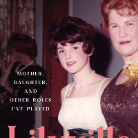 BWW Interview: Tovah Feldshuh On The Creation of LILYVILE: MOTHER, DAUGHTER, AND OTHE Photo