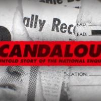 SCANDALOUS Director Mark Landsman Talks NATIONAL ENQUIRER Movie On Tom Needham's SOUN Photo