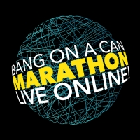 Hourly Schedule Announced for BANG ON A CAN Marathon Photo