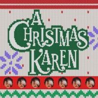 Casting Announced For Seize The Show's A CHRISTMAS KAREN Photo