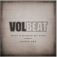 Volbeat Debut Two New Songs 'Wait A Minute My Girl' & 'Dagen Før' Photo