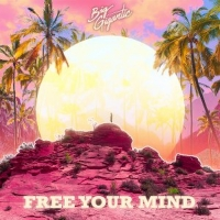 Big Gigantic Releases New Studio Album FREE YOUR MIND Photo