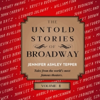 Jennifer Ashley Tepper's THE UNTOLD STORIES OF BROADWAY, VOLUME 4 to be Released in M Photo