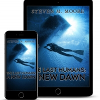 Steven M. Moore Releases New Post-Apocalyptic Thriller THE LAST HUMANS: A NEW DAWN Photo