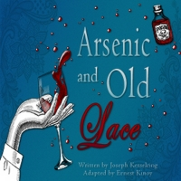 Delaware's REP Presents ARSENIC AND OLD LACE Photo