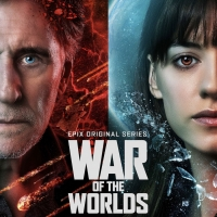 VIDEO: EPIX Debuts Trailer for Season Two of WAR OF THE WORLDS Photo