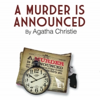 Encore! Home School Productions Presents A MURDER IS ANNOUNCED By Agatha Christie Photo