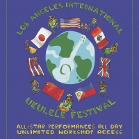 Kala Koa Entertainment Presents the 2019 Los Angeles International Ukulele Festival