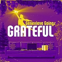 Genevieve Goings Releases New Song 'Grateful' Album