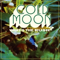 Cold Moon Releases Debut LP 'What's The Rush?' Photo