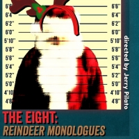 Point Loma Playhouse Gets Into the Holiday Spirit with THE EIGHT: REINDEER MONOLOGUES
