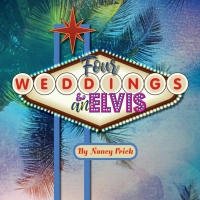The MAC's Eastbound Theatre to Present FOUR WEDDINGS AND AN ELVIS Photo