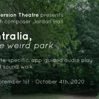 InVersion Theatre Presents: INTRALIA, THE WEIRD PARK, World Premiere Audio Play And S Photo