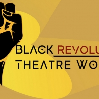 Black Revolutionary Theatre Workshop Presents MELANATED MONDAYS Featuring New Works By Bla Photo