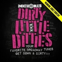 Indieworks Theatre Co Presents Second Show Of Summer Cabaret Series DIRTY LITTLE DITT Photo