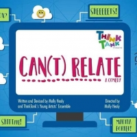 BWW Review: Think Tank Theatre Presents the Teen-Created CAN(T) RELATE at the Tampa Fringe Article